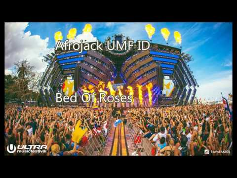 Bed Of Roses Ft. Afrojack An1mix