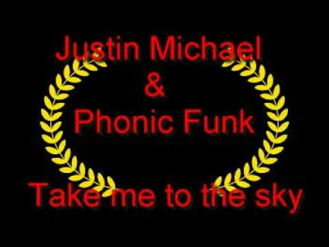 Justin Michael & Phonic Funk Ft Maiya - Take me to the sky ( Original Mix )