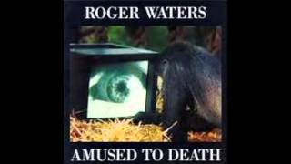 Roger Waters-Amused To Death-03-Perfect Sense, Pt. I (HQ)