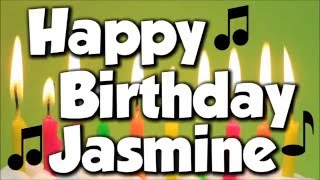 Happy Birthday Jasmine! A Happy Birthday Song!