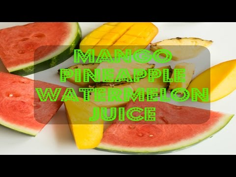 ALL NATURAL FRUIT JUICE | MANGO PINEAPPLE WATERMELON | IN THE KITCHEN