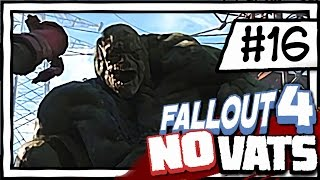 BEHEMOTH! [16] Fallout 4 NO VATS   SURVIVAL DIFFICULTY   CHALLENGE PLAYTHROUGH