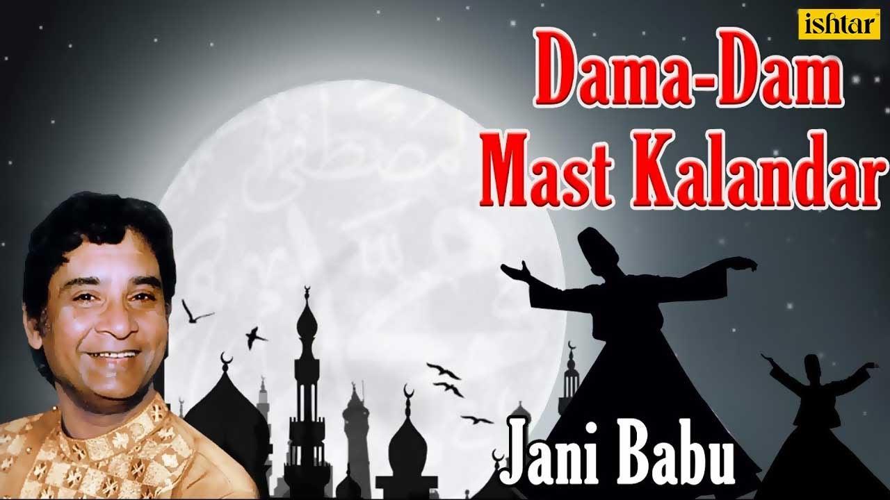 Download Dama-Dam Mast Kalandar - qawali by jani babu.