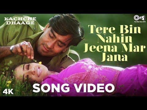 Tere Bin Nahin Jeena Mar Jana  Song Video - Kachche Dhaage | Ajay Devgn, Manisha | Lata Mangeshkar