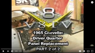 1965 Chevelle Quarter Panel Install Pt. 2 V8TV-Video