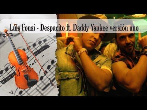 Partitura Luis Fonsi - Despacito ft. Daddy Yankee versión uno Violín