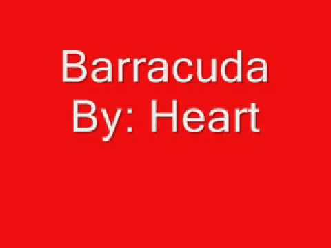 Heart   Barracuda with lyrics)