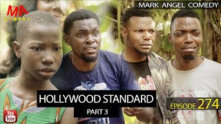 Download Success Comedy - HOLLYWOOD STANDARD part 3 (Mark Angel Comedy Episode 274)