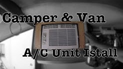 Installing A/C in a Small Camper or Van