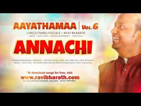 Annachi Lyric Video :::  Aayathamaa Vol.6  :::  Ravi Bharath