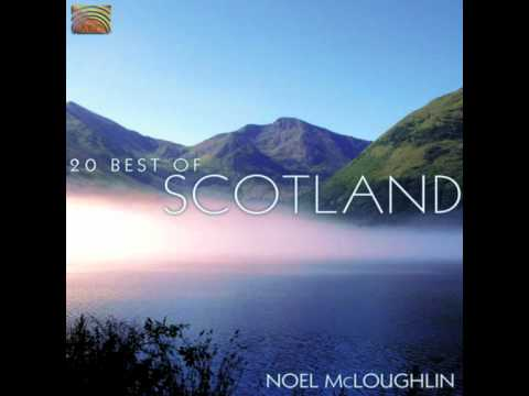 Noel McLoughlin  The Skye Boat Song