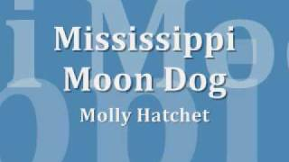 Mississippi Moon Dog - Molly Hatchet
