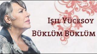 isil Yucesoy - Buklum Buklum   Sezen Aksu Sokagi No 03 Resimi