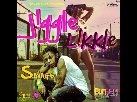 Savage - Jiggle Likkle (Bumpah Riddim)