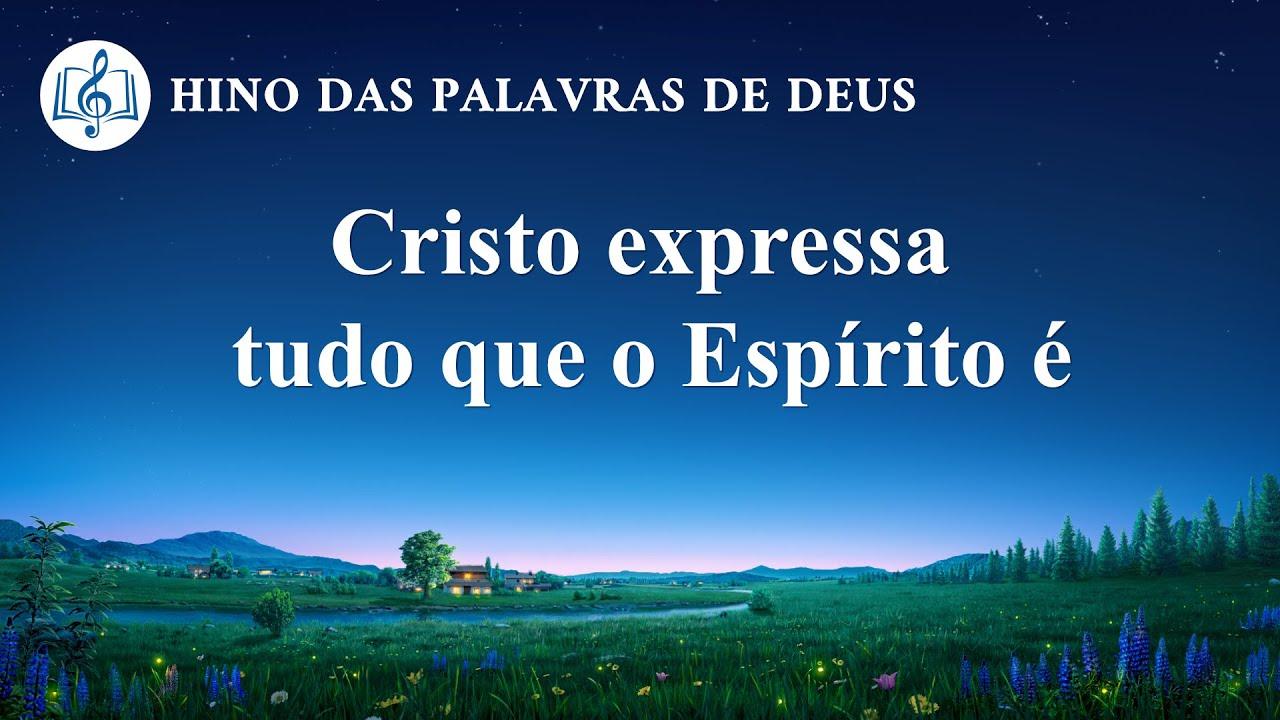 """Música gospel 2020 """"Cristo expressa tudo que o Espírito é"""""""