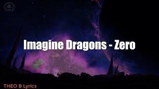 Baixar Imagine Dragons - Zero(LYRICS)