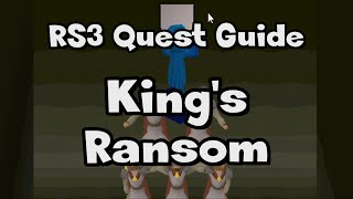 RS3: King's Ransom Guide - RuneScape