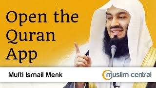 Mufti Menk - Open The Quran App