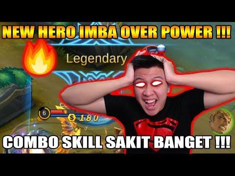 UPDATE NEW HERO SKILL COMBO OVER POWER GG BANGET !!! - MOBILE LEGEND
