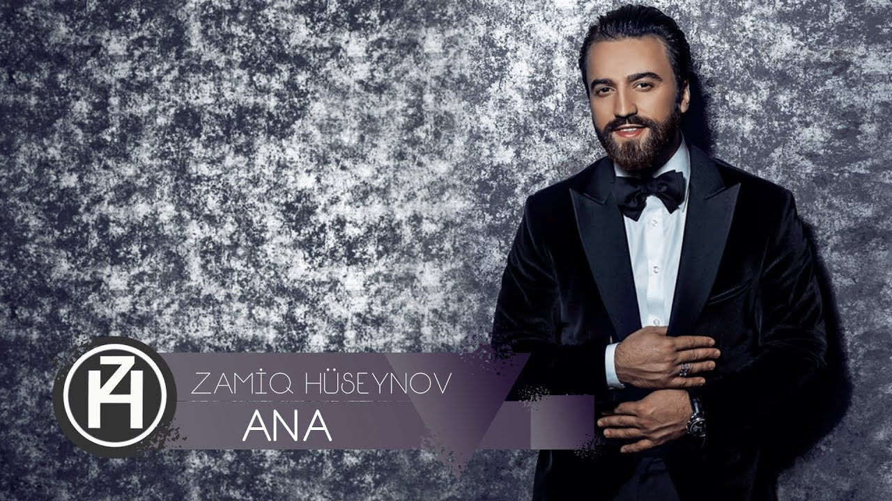 Zamiq Hüseynov - Ana