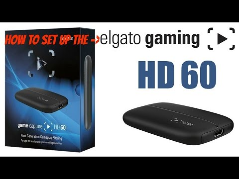 How to Setup/Download the Software/Record Gameplay on the Elgato HD60