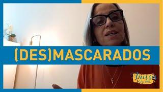 (DES)MASCARADOS