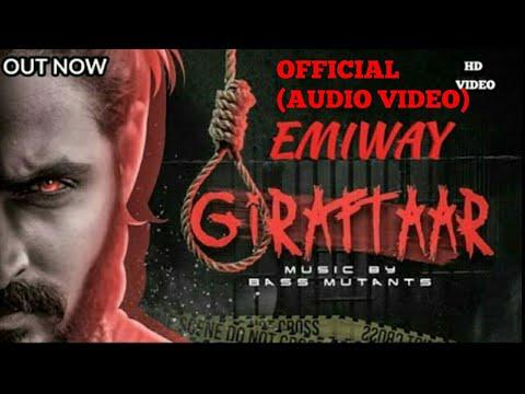EMIWAY BANTAI||GIRAFTAAR||OFFICIAL AUDIO