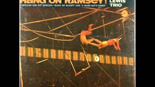The Ramsey Lewis Trio   A Hard Day