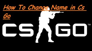 How To Change Name In CS GO [Non steam and Steam]