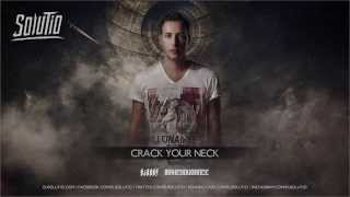 Solutio - Crack Your Neck