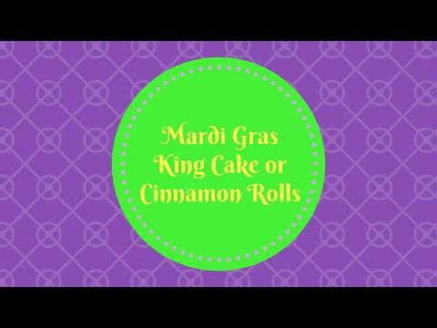 Mardi Gras King Cake Or Cinnamon Rolls