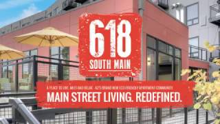 618 south main main street living redefined