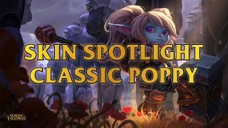 Poppy, Keeper Of The Hammer Skin Spotlight