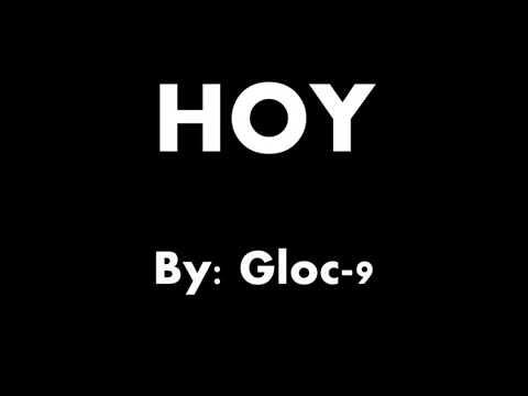 HOY - Gloc-9 (Lyrics Video)
