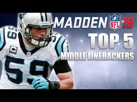 MADDEN 18 Top 5 Middle Linebackers RATINGS (BOBBY WAGNER, DONTA HIGHTOWER and MORE!)