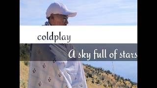 lirik lagu coldplay - A sky full of stars