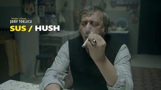 SUS / HUSH (kıssadanfilm Kısa Film Short Movie)