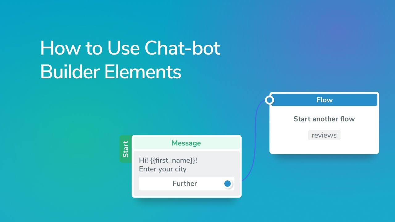 How to Use Chatbot Builder Elements