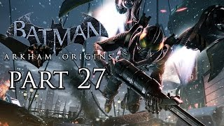 Batman: Arkham Origins Disarming Bombs - HD Gameplay Walkthrough Part 27