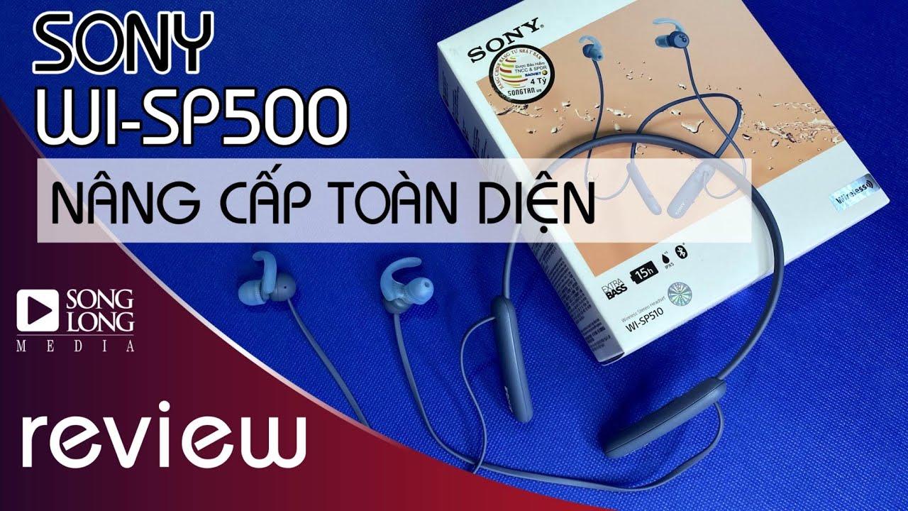 Review tai nghe Sony Wi SP510. Bản nâng cấp toàn diện