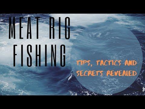 Meat Rig Fishing-Secrets, Tips And Tactics-Fundamental Fishing