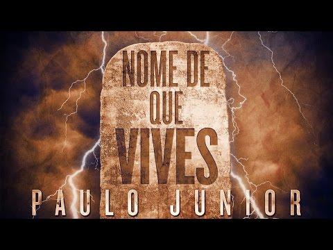 Tens Nome De Que Vives, Mas Estás MORTO! - Paulo Junior