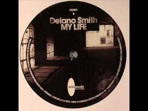 Delano Smith - My Life