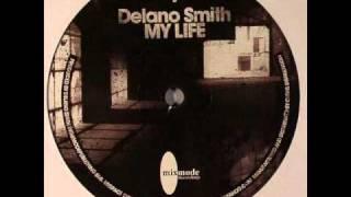 Delano Smith - My Life