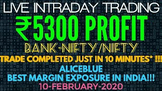 LIVE INTRADAY TRADING|₹5300 PROFIT|BANK-NIFTY|ALICEBLUE|10-FEB-2020|TRADERS CLUB|
