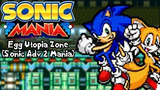 Sonic Mania Mods | Egg Utopia in Sonic Mania (Sonic Advance 2 Mania Edition Update)
