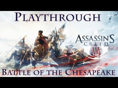 Assassin's Creed III - Battle of the Chesapeake