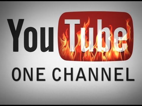 YouTube: One Channel (The solution to everything) - Oh YouTube, what could we possibly do without you?