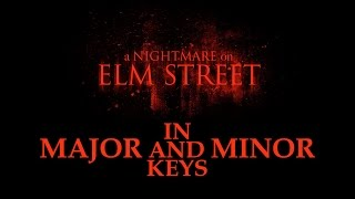 Another Dream on Elm Street: ANOES Theme in Major and Minor Keys