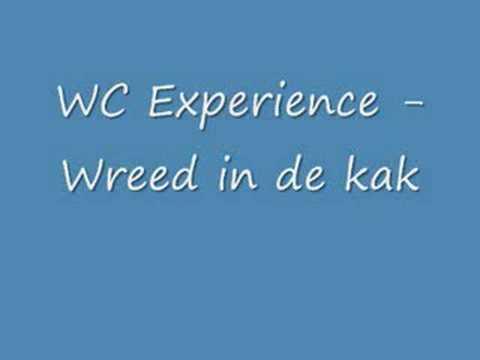 Wc Experience Wreed In De Kak